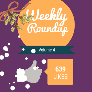weekly roundup volume 4