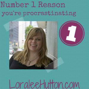 procrastination_loralee_hutton