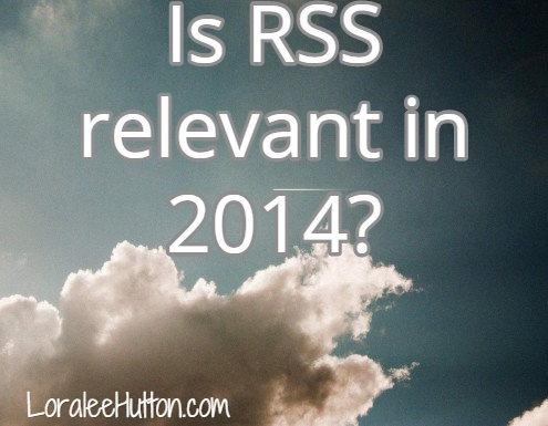 Is rss still relevant in 2014?