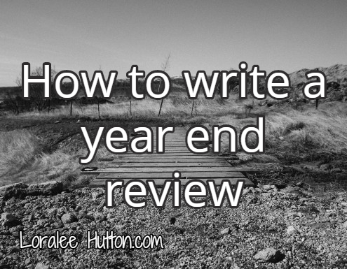 How to write a great year end review