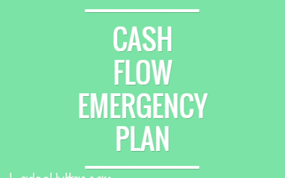 3 Steps to create a Quick Cash Flow Emergency Plan