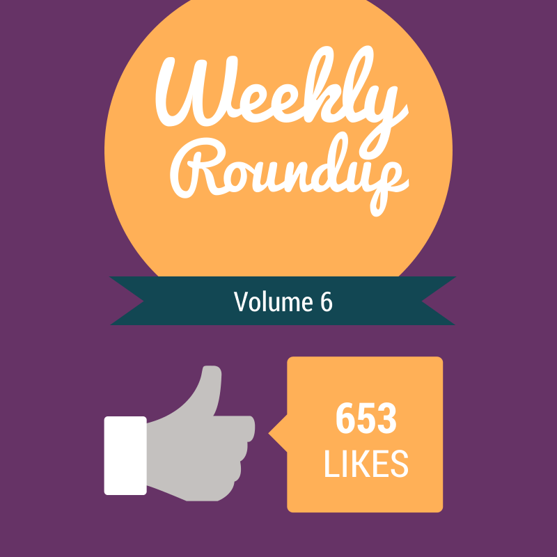 Weekly Roundup Volume 6