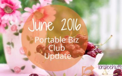 Portable Biz Monthly Update June