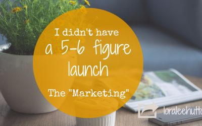 "I didn't have a 5 or 6 figure launch - ""The Marketing"""
